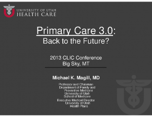 MAGILL-Handout-Primary-Care-3-0-Back-to-the-Future-CLIC-Conference-October-2013